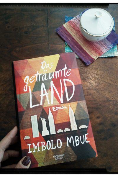 """Buchtipp: """"Das geträumte Land"""" von Imbolo Mbue"""